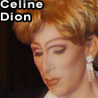 Alex Serpa as Celine Dion