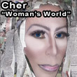 Cher impersonator Woman's World
